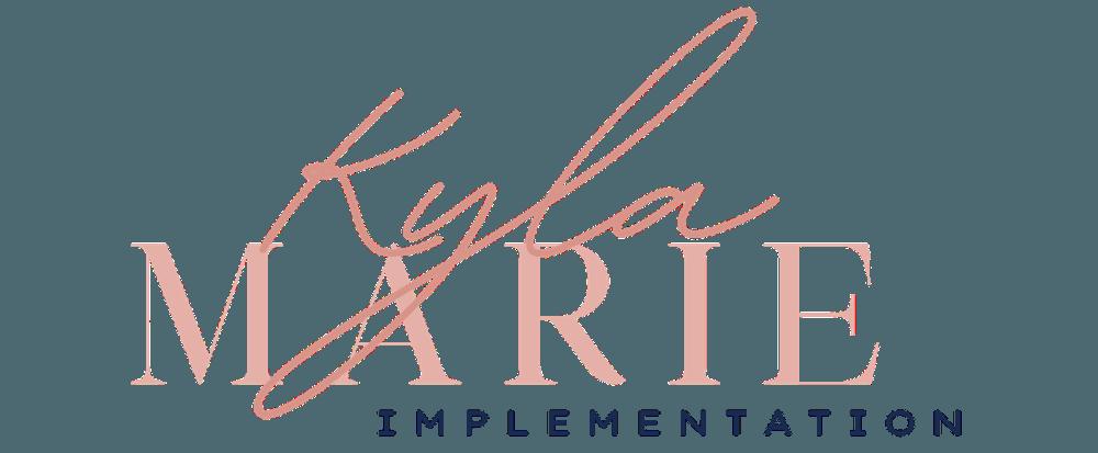 Kyla Marie Implementation